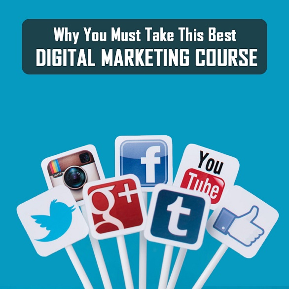 Why You Must Take This Best Digital Marketing Course As an Entrepreneur
